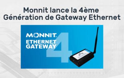 Les Passerelles Ethernet 4 Monnit sont enfin arrivées