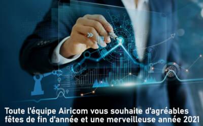 En 2020 Airicom s'est structuré pour écrire 2021 à l'encre de la croissance