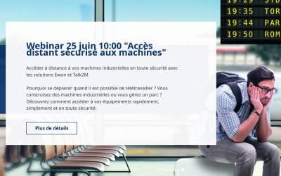 """Webinaire """"Accéder à distance à vos machines industrielles en toute sécurité avec Ewon et Talk2M"""" –  25 juin – replay"""